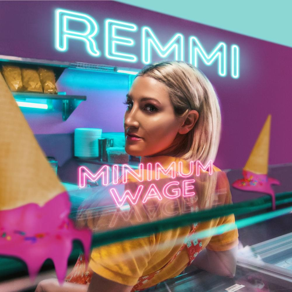 REMMI - Minimum Wage lyrics
